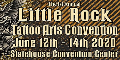 1st Annual Little Rock Tattoo Arts Convention tickets