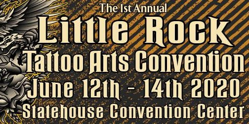 1st Annual Little Rock Tattoo Arts Convention