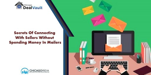 Secrets Of Connecting With Sellers Without Spending Money In Mailers