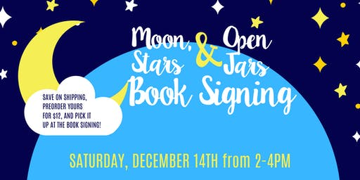 Moon, Stars & Open Jars Book Signing Event