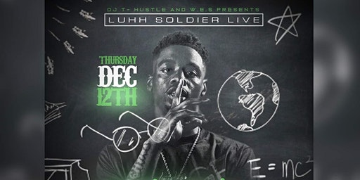 Luh Soldier Live at Club Rehab