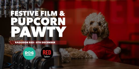 Festive Film and Pupcorn Pawty tickets