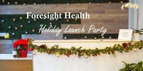 Foresight Launch Holiday Party tickets