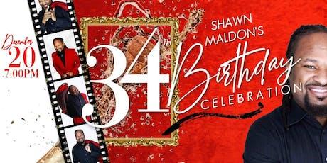 Shawn Maldon's 34th Birthday Party tickets