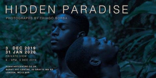 Private View: Hidden Paradise | Photographs by Thiago Borba