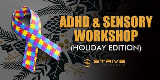 ADHD & Sensory Workshop (Holiday Edition)