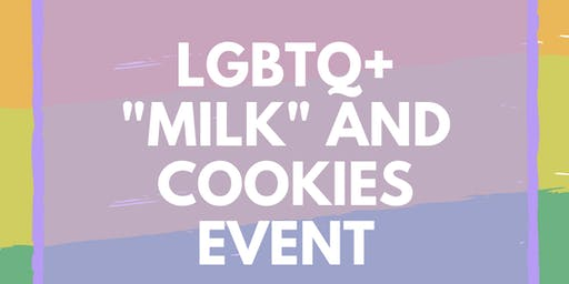 "LGBTQ ""Milk"" and Cookies Event"