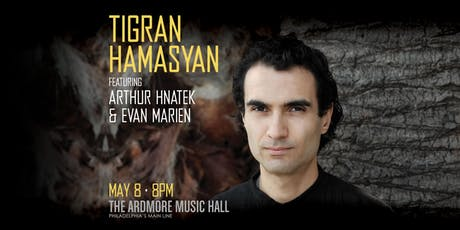 Tigran Hamasyan ft. Arthur Hnatek & Evan Marien tickets