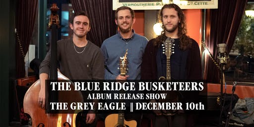 The Blue Ridge Busketeers (Album Release Show)