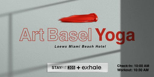 Art Basel Yoga with STAY FIT 305