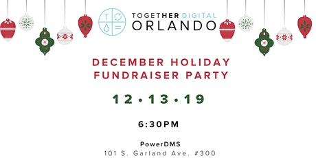 Together Digital Orlando Holiday Fundraiser Party tickets