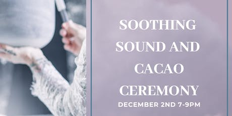 Soothing sound journey with Cacao tickets