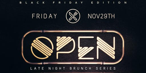 Open Late ~ Midnight Brunch