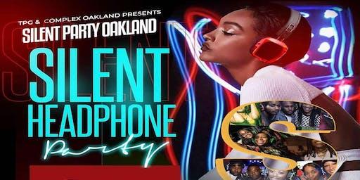 "Silent ""Oakland"" Party @ Complex Oakland"