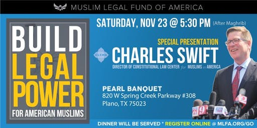Build Legal Power for American Muslims with Charles Swift - Plano, TX
