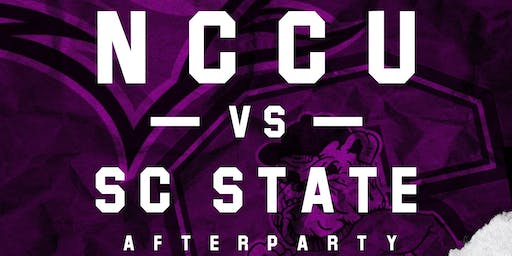 NCCU VS SC STATE AFTERPARTY