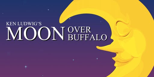 "Ghost Light Theater's Production of ""Moon Over Buffalo"""