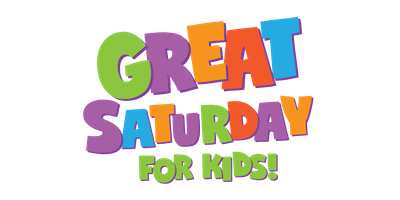 Great Saturday for Kids!