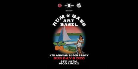 RUM & BASS ART BASEL BLOCK PARTY 2019 tickets