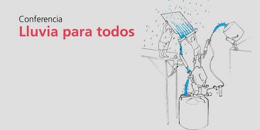 Conferencia |  Lluvia para todos