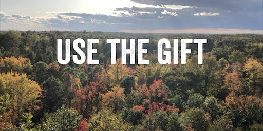 Use The Gift