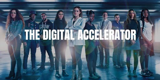 DIGITAL ACCELERATOR - January- fully booked - join the waitlist