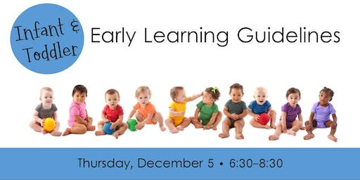 Infant & Toddler Early Learning Guidelines