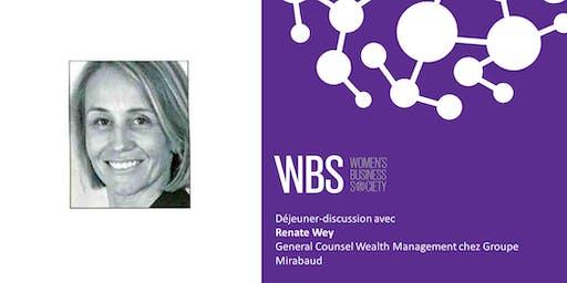 WBS Genève - déjeuner-discussion avec Renate Wey