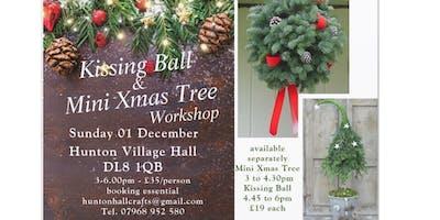 Mini Christmas Tree & Kissing Ball Workshop