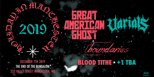 603 STRONG / GAG HOLIDAY SHOW 2019 with Great American Ghost & Varials