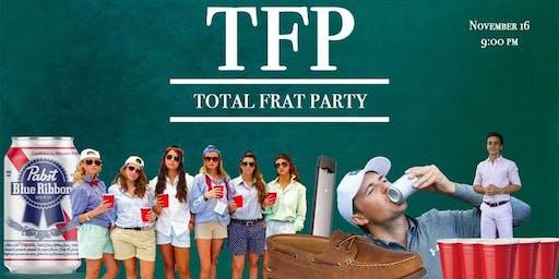 Total Frat Party