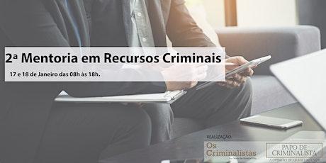 2ª Mentoria em Recursos Criminais ingressos