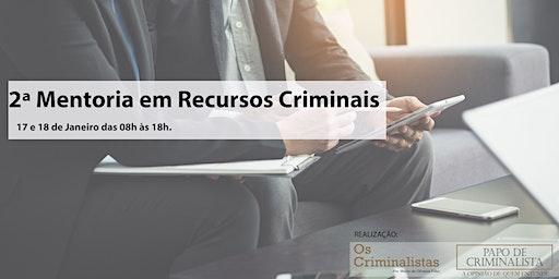2ª Mentoria em Recursos Criminais