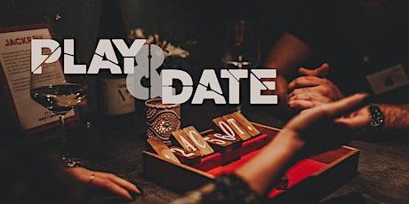Play & Date (32-49 Jahre) - 3 Getränke inklusive Tickets