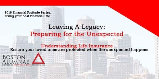 Leaving A Legacy: Preparing for the Unexpected