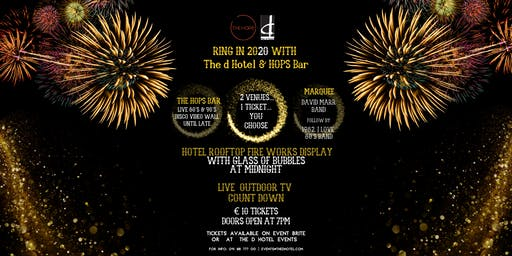 Ring in 2020 with the d Hotel and The Hops Bar