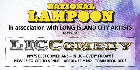 National Lampoon's LIC Comedy 12/6  Show! tickets