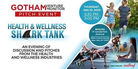 Gotham Venture Monitor: Health and Wellness Pitch Night tickets