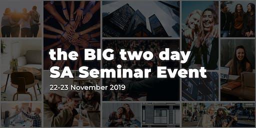 The BIG 2 Day SA Seminar Event