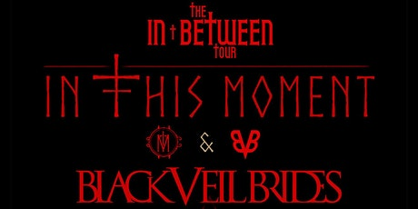 In This Moment and Black Veil Brides tickets