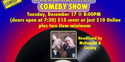 Double Platinum Comedy featuring McDonald and Carney!