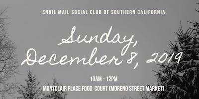Snail Mail Social Club of So. Cal December 2019 Meet Up