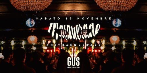 The Masquerade Gus