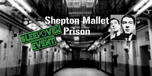 SLEEPOVER at Shepton Mallet Prison + Ghost Hunt