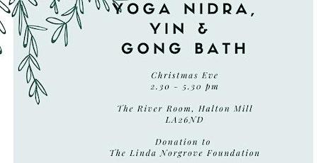 Yoga Nidra, Yin & Gong Bath on Christmas Eve tickets