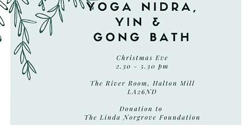 Yoga Nidra, Yin & Gong Bath on Christmas Eve