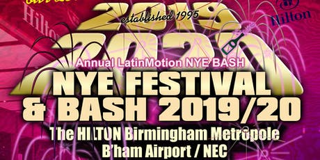 LatinMotion NYE FEST & Bash 2019/20 tickets