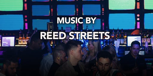DJ Reed Streets at Kiss Kiss  Free Guestlist - 11/15/2019