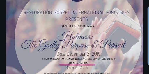 Single Seminar - Holiness The Godly Purpose & Pursuit