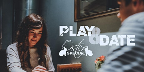 Play & Date Oster Special (22-38 Jahre) tickets